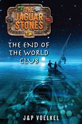 The End of the World Club by J&P Voelkel