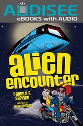 Alien Encounter by Pamela F. Service