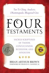 Four Testaments by Brian Arthur Brown