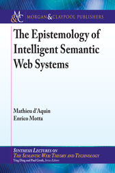 The Epistemology of Intelligent Semantic Web Systems by Mathieu d'Aquin