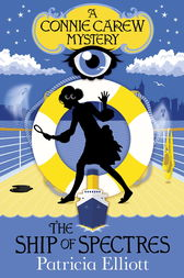 The Ship of Spectres by Patricia Elliott
