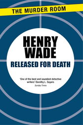 Released for Death by Henry Wade