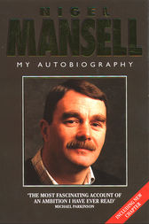 Mansell: My Autobiography (Text Only Edition) by Nigel Mansell