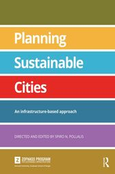 Planning Sustainable Cities by Spiro N. Pollalis