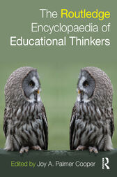 Routledge Encyclopaedia of Educational Thinkers by Joy A. Palmer Cooper