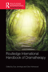 Routledge International Handbook of Dramatherapy by Sue Jennings