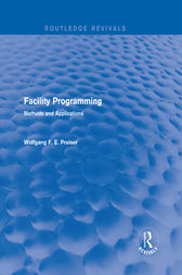 Facility Programming (Routledge Revivals) by Wolfgang F. E. Preiser