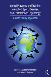 Global Practices and Training in Applied Sport, Exercise, and Performance Psychology by J. Gualberto Cremades
