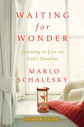 Waiting for Wonder Leader Guide by Marlo Schalesky