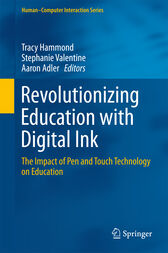 Revolutionizing Education with Digital Ink by Tracy Hammond