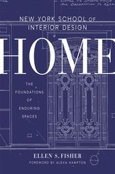 New York School of Interior Design: Home by Ellen S. Fisher