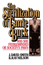 Sterilization of Carrie Buck by David Smith