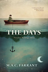 The Days by M.A.C. Farrant