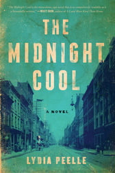 The Midnight Cool by Lydia Peelle
