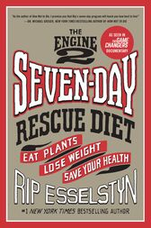 The Engine 2 Seven-Day Rescue Diet by Rip Esselstyn