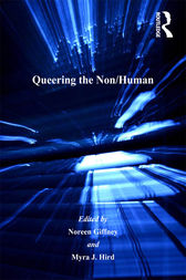 Queering the Non/Human by Myra J. Hird