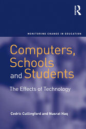 Computers, Schools and Students by Cedric Cullingford