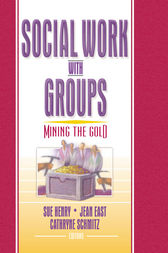 Social Work with Groups by Sue Henry