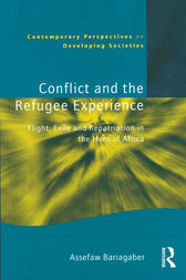 Conflict and the Refugee Experience by Assefaw Bariagaber