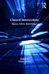 Classed Intersections by Yvette Taylor