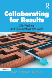 Collaborating for Results by David Ian Willcock