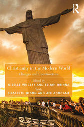 Christianity in the Modern World by Afe Adogame