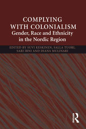 Complying With Colonialism by Suvi Keskinen