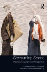 Consuming Space by Michael K. Goodman