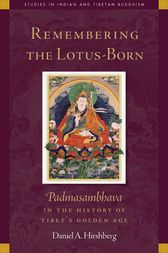 Remembering the Lotus-Born by Daniel Hirshberg
