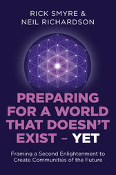 Preparing for a World that Doesn't Exist - Yet by Rick Smyre