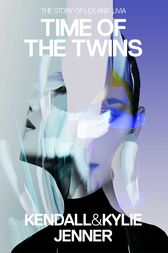 Time of the Twins by Kendall Jenner