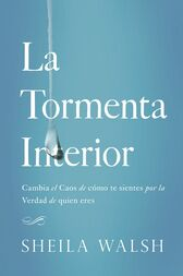 La tormenta interior by Sheila Walsh