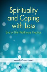 Spirituality and Coping with Loss by Wendy Greenstreet