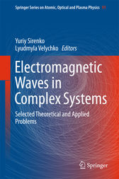 Electromagnetic Waves in Complex Systems by Yuriy Sirenko