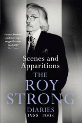 Scenes and Apparitions by Roy Strong