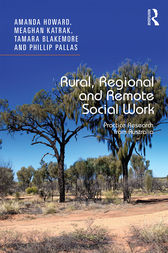 Rural, Regional and Remote Social Work by Amanda Howard