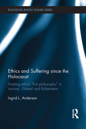 Ethics and Suffering since the Holocaust by Ingrid L Anderson