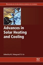Advances in Solar Heating and Cooling by Ruzhu Wang
