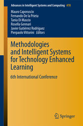 Methodologies and Intelligent Systems for Technology Enhanced Learning by Mauro Caporuscio
