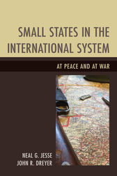 Small States in the International System by Neal G. Jesse