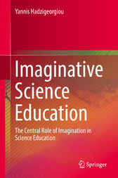 Imaginative Science Education by Yannis Hadzigeorgiou