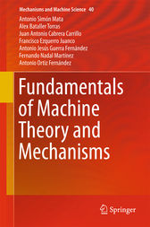 Fundamentals of Machine Theory and Mechanisms by Antonio Simón Mata