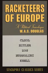 Racketeers of Europe by W. A. S. Douglas