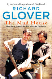 The Mud House by Richard Glover