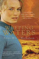 Weeping Waters by Anne Maria Nicholson