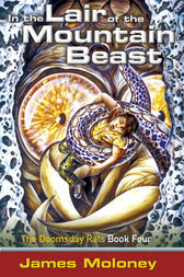In The Lair Of The Mountain Beast by James Moloney