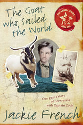 The Goat Who Sailed The World by Jackie French
