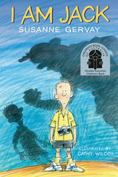 I Am Jack by Susanne Gervay