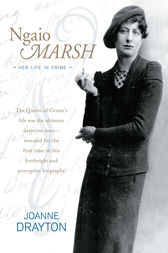 Ngaio Marsh Her Life in Crime by Joanne Drayton