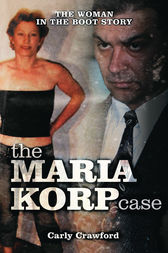 The Maria Korp Case by Carly Crawford